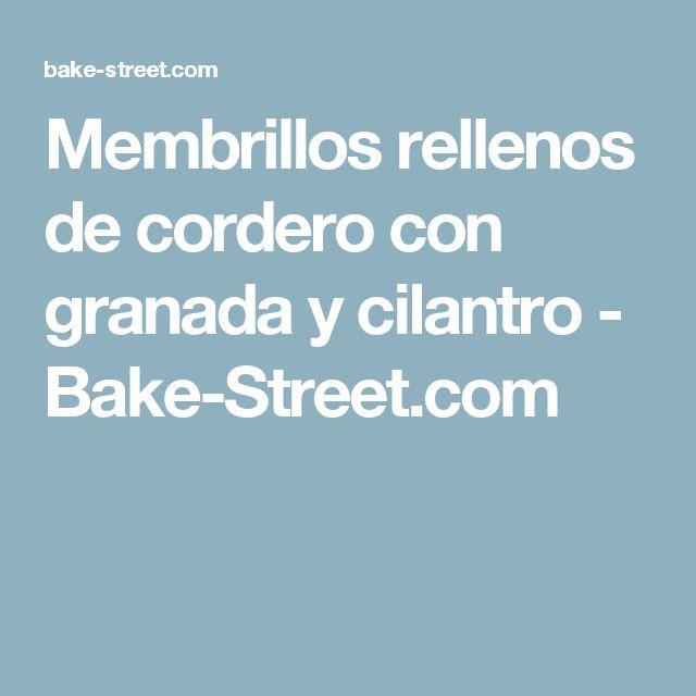 Membrillos rellenos de cordero con granada y cilantro - Bake-Street.com