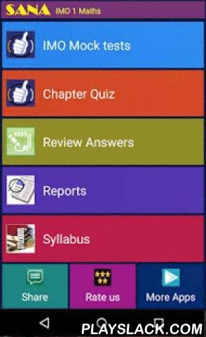 IMO Grade 1 Maths Olympiad  Android App - playslack.com , International Maths Olympiad (IMO) preparation package - (Grade 1 Maths)* Chapter wise questions to cover Numbers, Shapes, Money, Time, Measurement* Logical & Reasoning ability tests* Students can take five full fledged IMO mock exams * Timed Quiz as well Practice-mode quiz* Instantaneous results provided with detail reports.* Fun way to learn and prepare for Olympiad competitive exams* Q/A are prepared with skilled professionals…