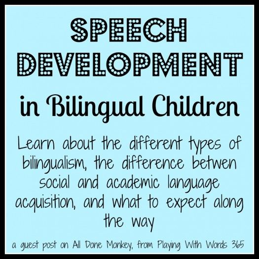 speech development in bilingial children, a guest post at All Done Monkey by Playing With Words 365  Follow all our boards at pinterest.com/linguahealth for our latest therapy pins