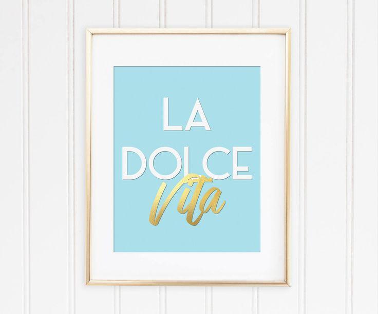 Un favorito personal de mi tienda de Etsy https://www.etsy.com/es/listing/544898046/la-dolce-vita-printable-art-quote-print