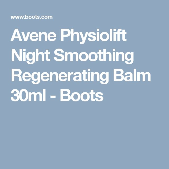 Avene Physiolift Night Smoothing Regenerating Balm 30ml - Boots