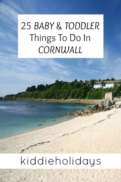 25 Baby and Toddler Friendly Things to do in Cornwall #travel #familytravel #cornwall