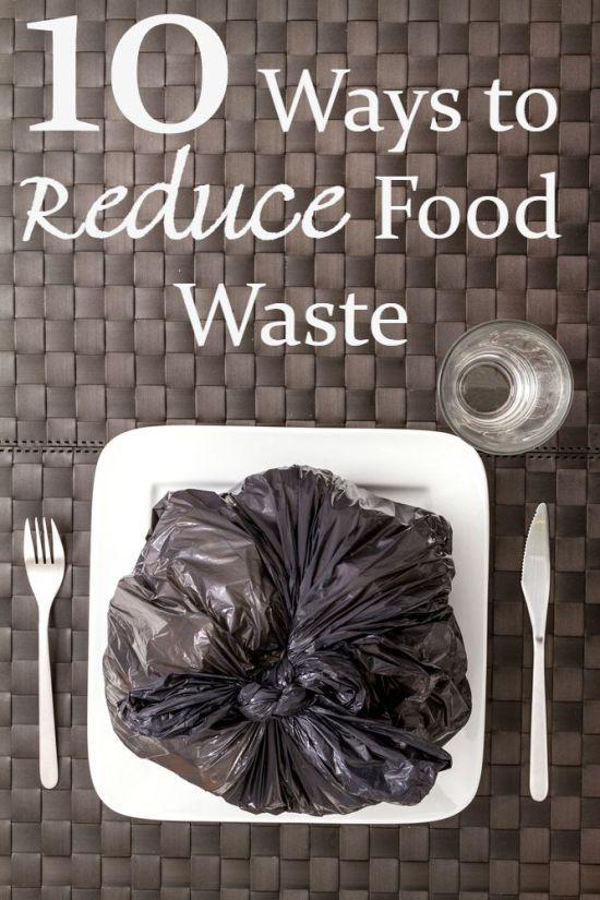 10 façons de réduire les déchets alimentaires, car elle vous coûte chaque année une fortune!