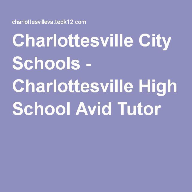 Charlottesville City Schools - Charlottesville High School Avid Tutor