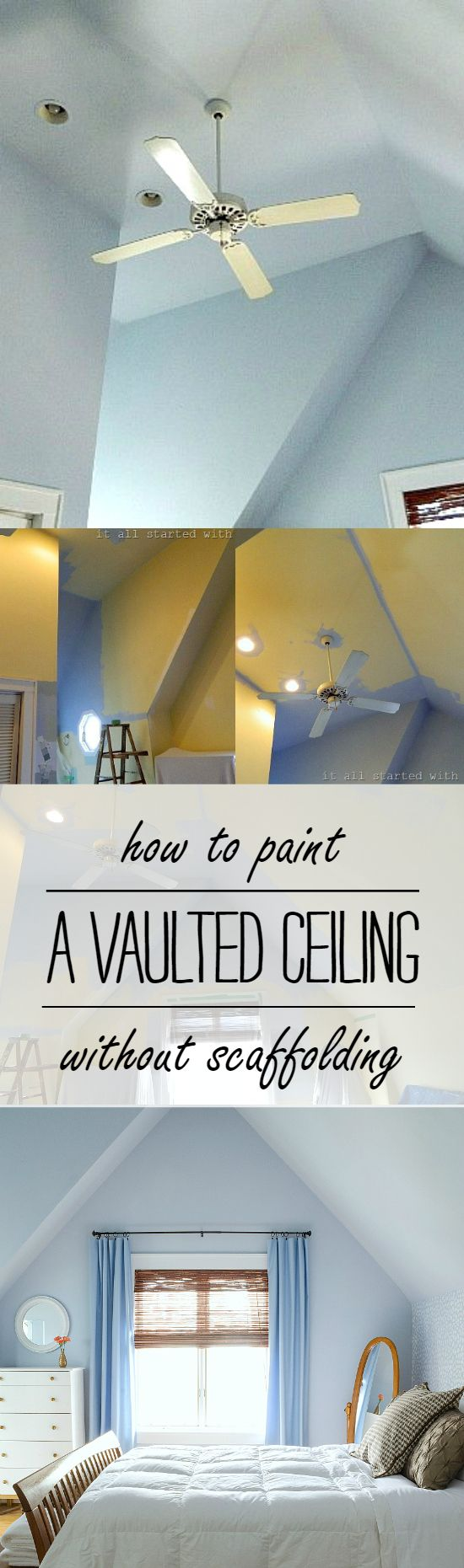 Best 25 vaulted ceiling decor ideas on pinterest for How to paint a vaulted ceiling room