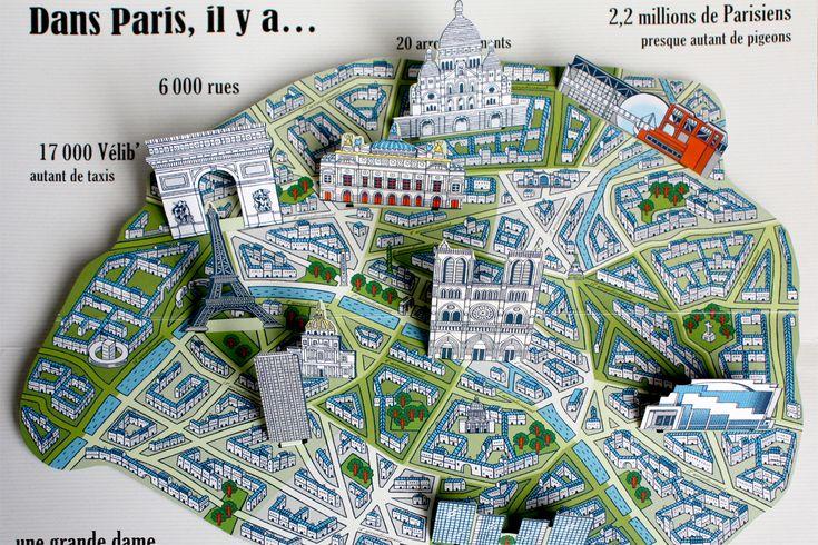 Pop-up Paris map / Editions Milan. 2013  Sylvie Bessard http://www.sylvie-bessard.com
