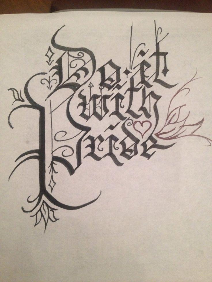 Do It With Pride Blackletter Fraktur Calligraphy Art