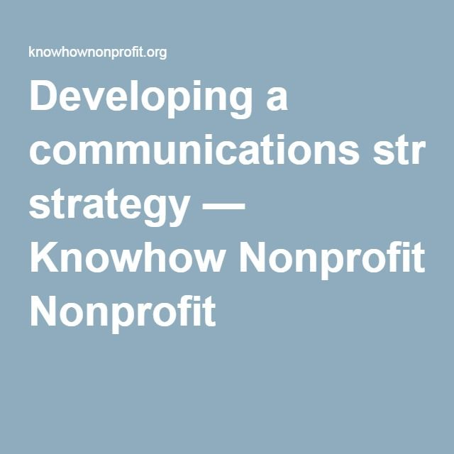 Developing a communications strategy — Knowhow Nonprofit