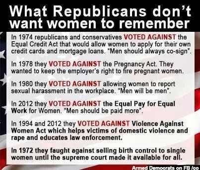 They're counting on most Women to forget. I'm one of the ones who Won't Ever Forget what these Rotten, Anial, Liars have done. Especially the last 8 years!!!