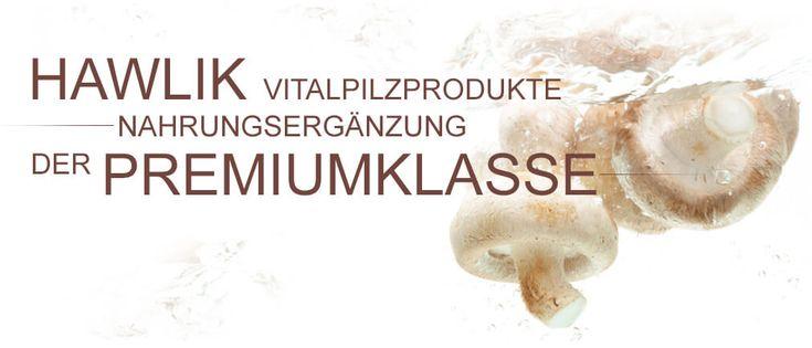Vitalpilze | Hawlik | Hawlik Vitalpilze Shop