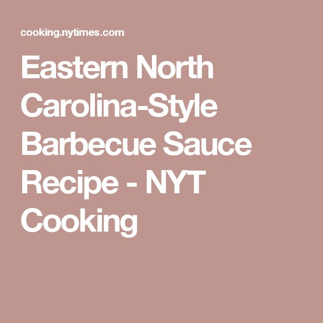 Eastern North Carolina-Style Barbecue Sauce Recipe - NYT Cooking