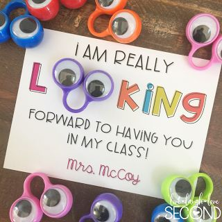I am really looking forward to having you in my class cards with googly eyes attached.