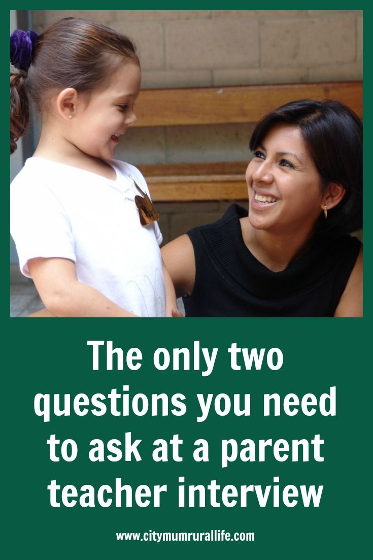 Ever wondered what you should ask at your child's parent interview? There are two questions that will cover it all!