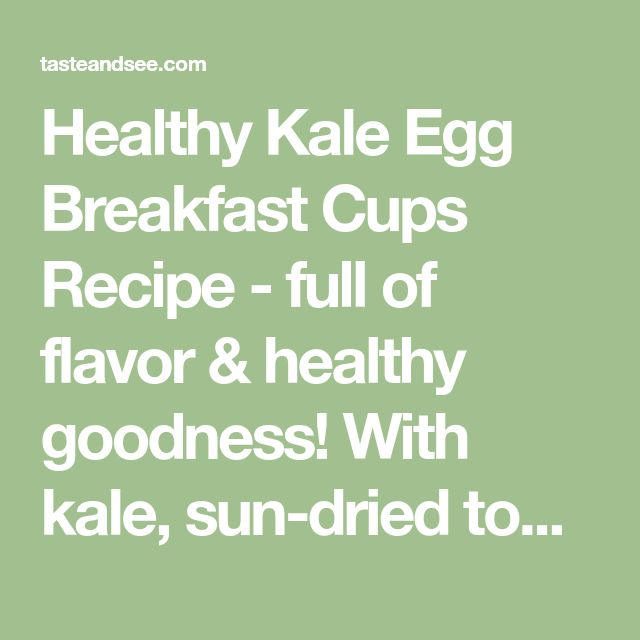 Healthy Kale Egg Breakfast Cups Recipe - full of flavor & healthy goodness! With kale, sun-dried tomatoes, spicy chicken sausage, mushrooms, & feta.