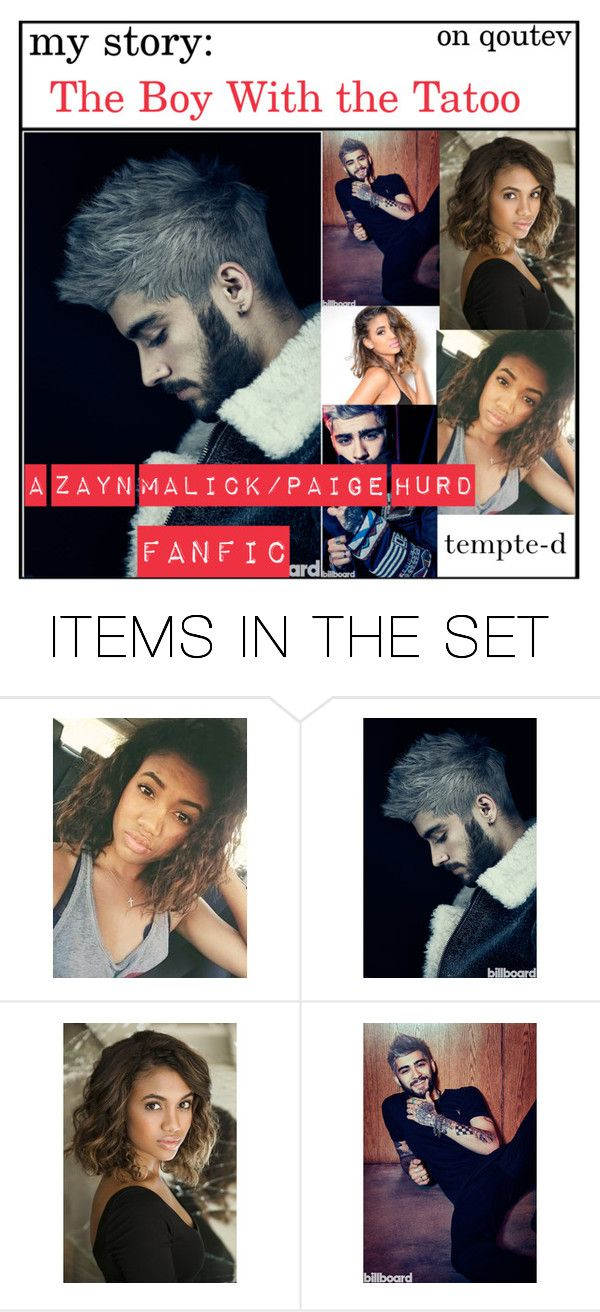 """""""Read My Story on Quotev: The Boy With the Tatoo ( A  Zayn Malick/Paige Hurd Fanfic )"""" by tempte-d ❤ liked on Polyvore featuring art"""