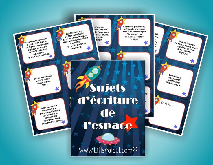 Sujets d'écriture sur le thème de l'espace et de la rentrée (10-11 ans) Au cours de cette activité, les élèves rédigent des courts textes en choisissant parmi les sujets d'écriture proposés sur le thème de l'espace.