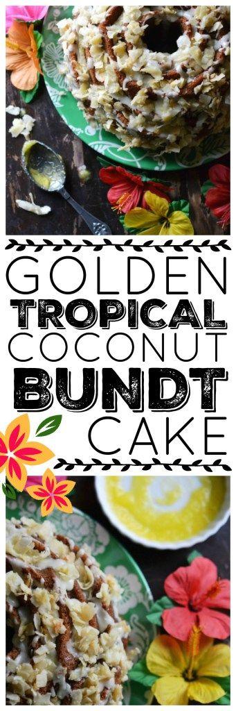 Golden Tropical Coconut Bundt Cake – #BundtBakers