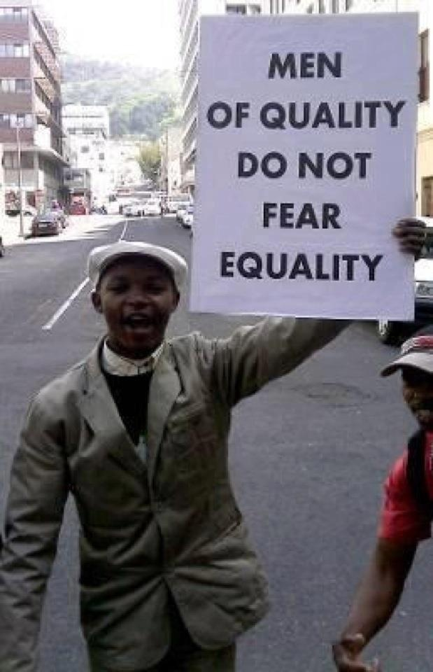Men of quality do not fear equality.