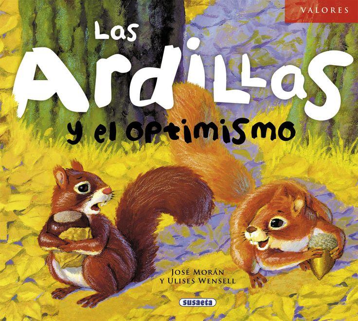 José MoránCata y Lina son dos pequeñas ardillas muy amigas que viven en el bosque. Una es torpe. La otra, ágil. Una es alegre. La otra, triste. De 3 a 5 años