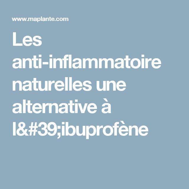 Les anti-inflammatoire naturelles une alternative à l'ibuprofène