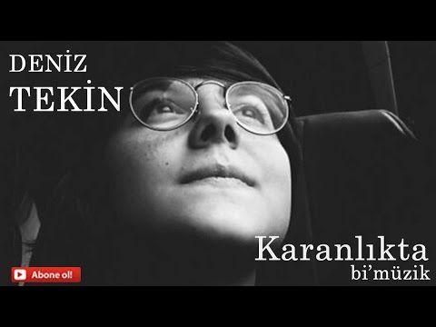 Deniz Tekin-Karanlıkta (cover) - YouTube