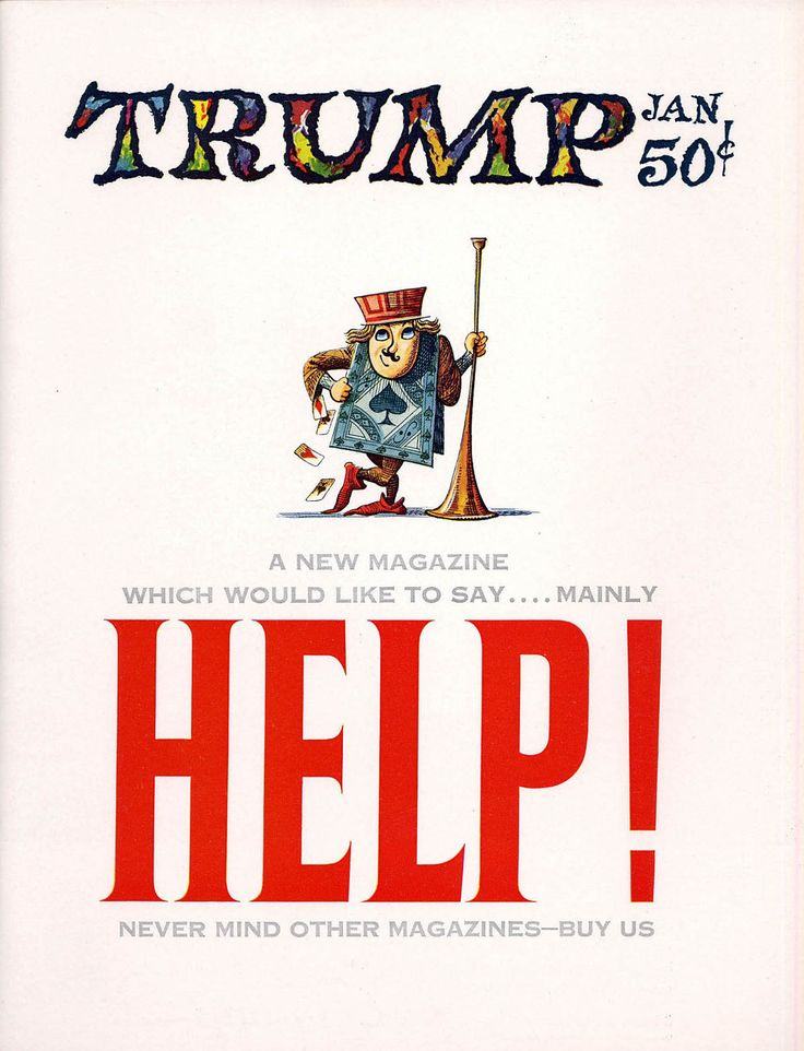 """thebristolboard: """"Eerily prophetic cover by the great Harvey Kurtzman from exactly 60 years ago! Trump #1, published by HMH Publishing/Playboy Enterprises, January 1957. """""""