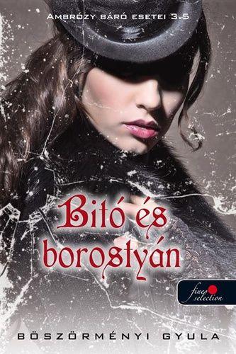 (26) Bitó és borostyán · Böszörményi Gyula · Könyv · Moly