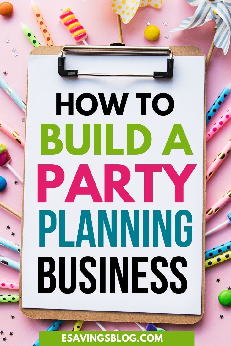Start A Party Planning Business On A Budget In 2020 Party Planning Business Event Planning Parties Party Planning