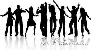 """ღ Só Palavras...ღ: Dance! FACE 10072013 = """"Mais do que doce... ...é saber que tudo se move a nossa volta, tudo se transforma e, até mesmo quando nos recusamos a acompanhar a dança da vida, sem percebermos, ela nos tira pra dançar, nos envolve com um ritmo novo. """"  (Caio Fernando Abreu)"""