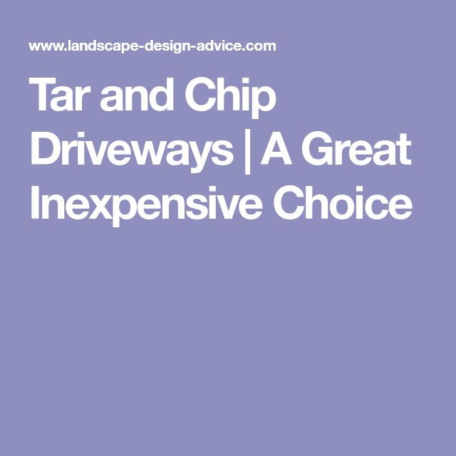 Tar and Chip Driveways | A Great Inexpensive Choice