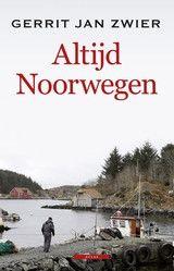 Altijd Noorwegen door Gerrit Jan Zwier #reisboeken #Leestip