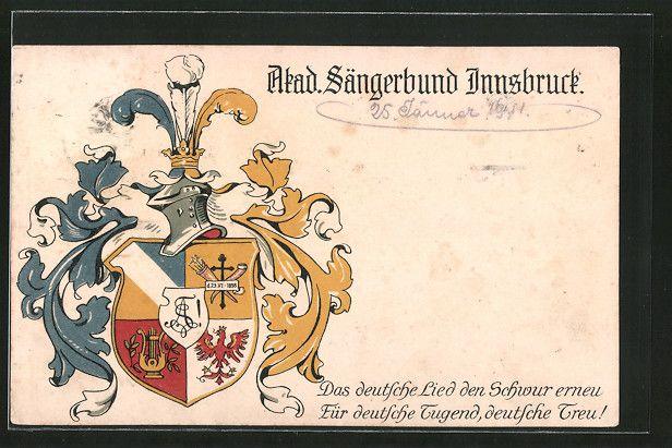 Alte Ansichtskarte: AK Innsbruck, Studentenwappen Akademischer Sängerbund, Das deutsche Lied den Schwur erneu, für deutsche Tugend