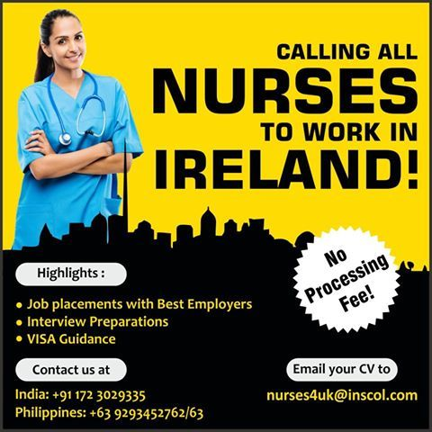 Nurses! Grab an amazing opportunity to work in #Ireland! Eligibility: Nursing Registration, IELTS 7.0 and 1 Year Experience  Enquire now at: nurses4uk@inscol.com, +91 172-3029335
