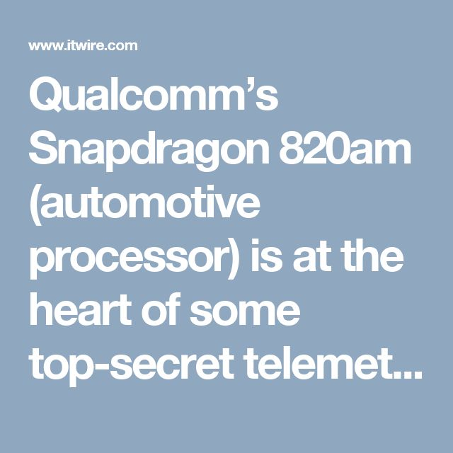 Qualcomm's Snapdragon 820am (automotive processor) is at the heart of some top-secret telemetry for the Mercedes-AMG Petronas Motorsport F1 Grand Prix cars utilising 802.11AD multi-gigabit Wi-Fi for race car data communications.
