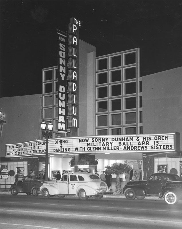 The Hollywood Palladium marquee in 1942, advertising performances by Glenn Miller and the Andrews Sisters.