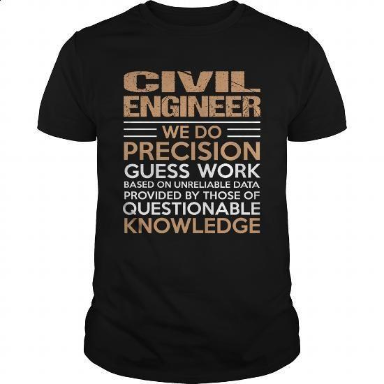 CIVIL-ENGINEER - #cool tshirt designs #grey sweatshirt. BUY NOW => https://www.sunfrog.com/LifeStyle/CIVIL-ENGINEER-138283281-Black-Guys.html?60505