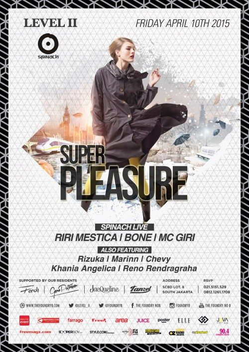 "Super Pleasure Night out with Riri Mestica, Bone & MC Giri ""Don't be judgemental, be curious!"" Date : Friday, 10 April 2015 Place : The Foundry No. 8, Level II, SCBD Lot. 8, Jakarta Time : 22.00 – 04.00 Fee : IDR 100.000   http://eventjakarta.com/?event=super-pleasure-night-out-with-riri-mestica-bone-mc-giri"
