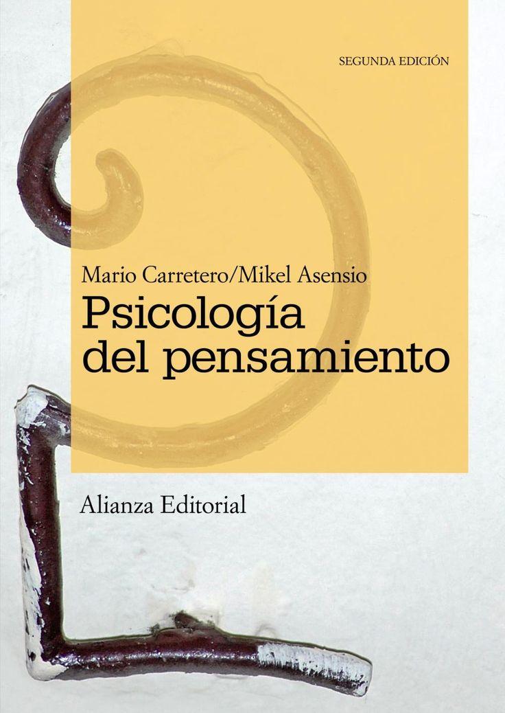 Psicología del pensamiento : teoría y prácticas / Mario Carretero, Mikel Asensio (coords.)