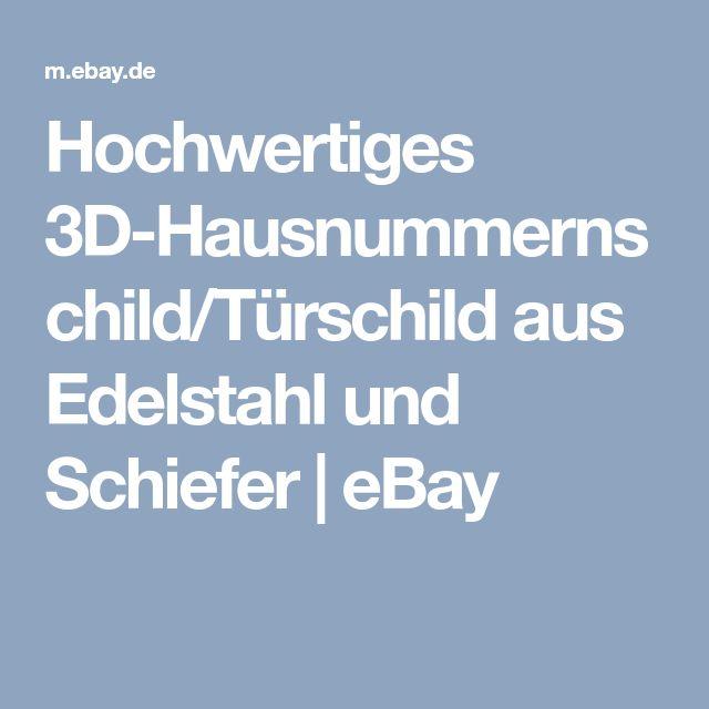 Hochwertiges 3D-Hausnummernschild/Türschild aus Edelstahl und Schiefer | eBay