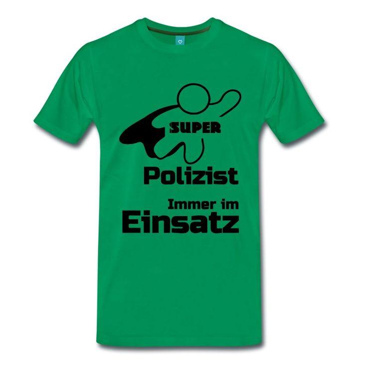 Super Polizist - tolle Shirts und Geschenke für heldenhafte Polizisten. #polizei #polizist #polizisten #helden #super #shirts #kleidung #geschenke
