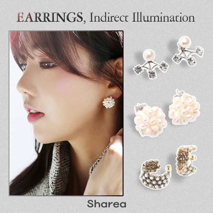 Earrings, Indirect illuminations that brights up your face.  http://thesharea.com/Accessories/Fashion-Jewelley/