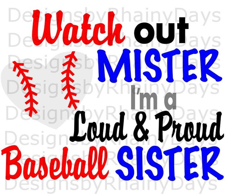 watch out mister im a loud and proud baseball sister svg png cutting