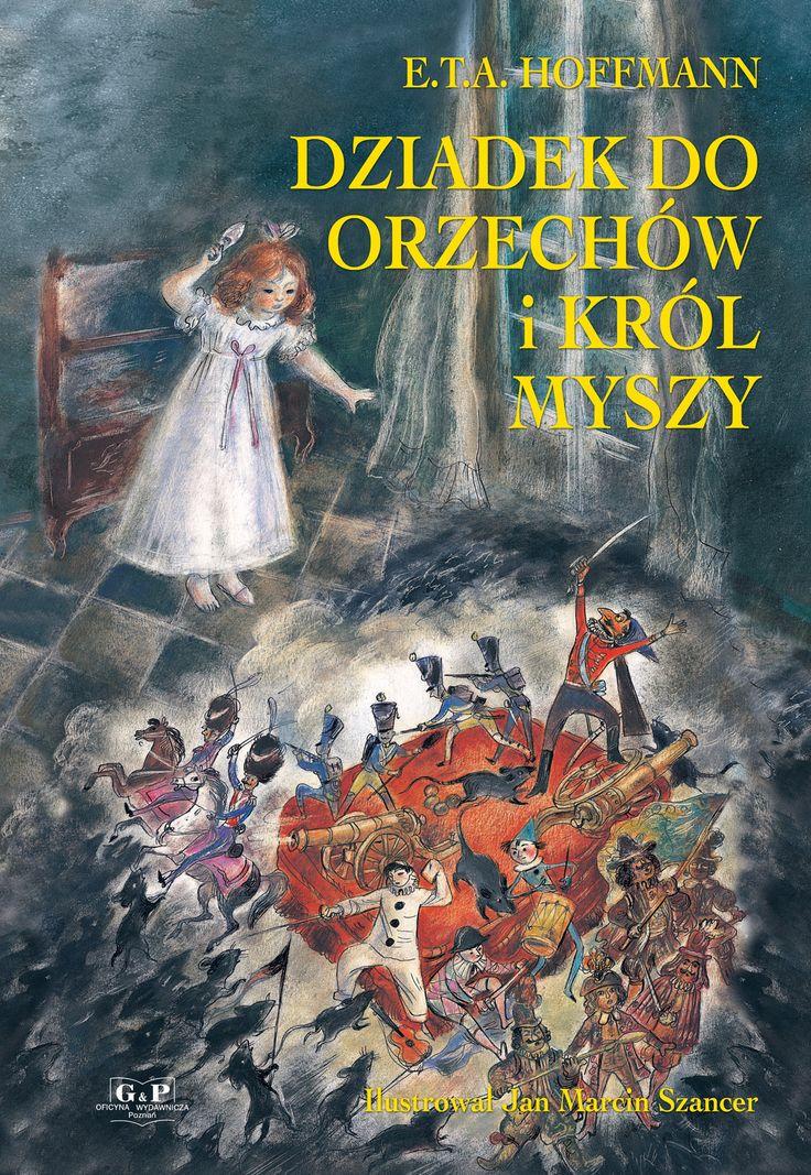 Jan Marcin Szancer - Dziadek do orzechow (E.T.A. Hoffmann)