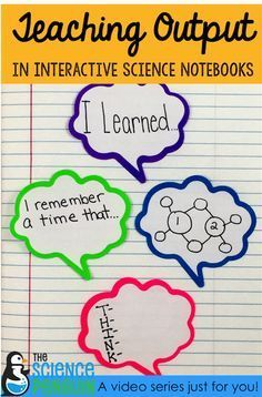 Teaching Output in Interactive Science Notebooks Video Series-- quality work, sentence stems, personal connection, quick write, & questions | The Science Penguin