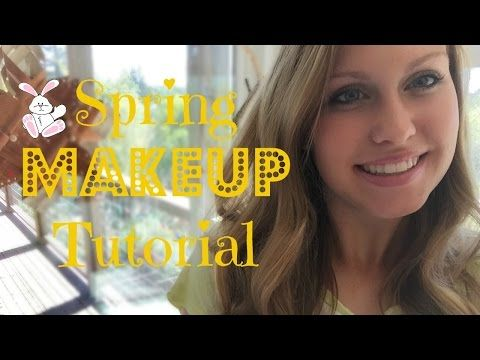 Simple Makeup for Spring ♥ 2015 - YouTube