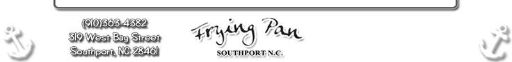 The Frying Pan | The Best Seafood Restaurant in Southport, NC! At Old American Fish Co.