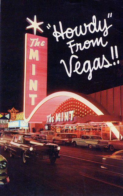 The Mint Las Vegas, Nevada - vintage postcard & Patsy Cline at the Mint Casino, Las Vegas Nevada. 1962-63 New Years Holiday http://www.pinterest.com/pin/122371314848924023/