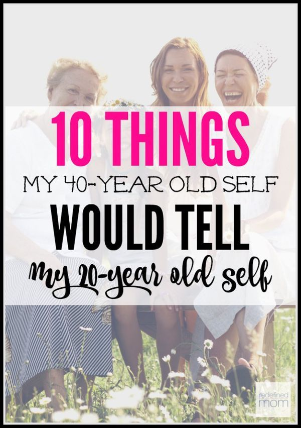What lessons would you want to tell your younger self? Here are the 10 Things My 40-Year Old Self Would Tell My 20-Year Old Self to help make her life a little easier and more full of joy.