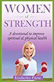 Women of Strength by Kimberley Payne
