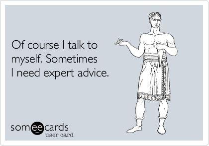 Me. Everyday.